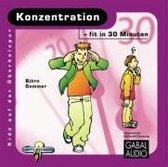 Konzentration ¿ fit in 30 Minuten