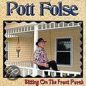 Pott Folse - Sitting On The Front Porch