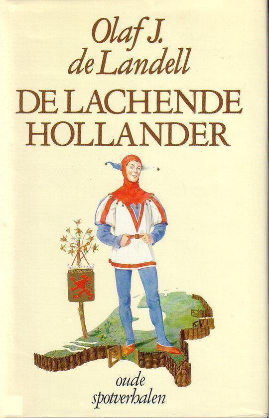 De lachende Hollander - Olaf J. de Landell pdf epub