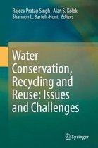Water Conservation, Recycling and Reuse