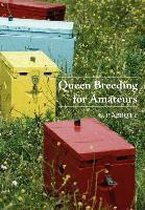 Queen Breeding for Amateurs