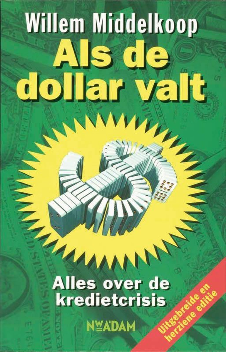 Als de dollar valt - Willem Middelkoop