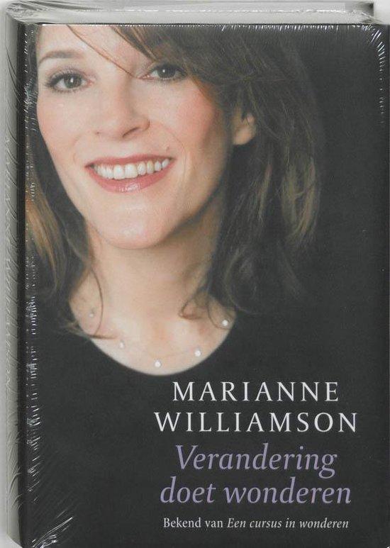 Verandering Doet Wonderen - Marianne Williamson   Fthsonline.com