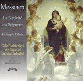 Messiaen: La Nativite Du Seigneur / Organ Of Lincoln Cathedral