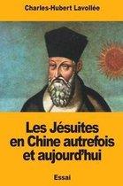 Les J suites En Chine Autrefois Et Aujourd'hui