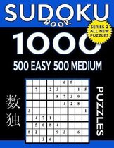 Sudoku Book 1,000 Puzzles, 500 Easy and 500 Medium
