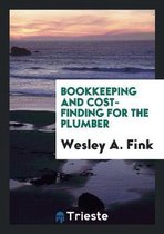 Bookkeeping and Cost-Finding for the Plumber