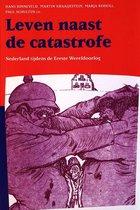 Publicaties van de Faculteit der Historische en Kunstwetenschappen XXXVI - Leven naast de catastrofe