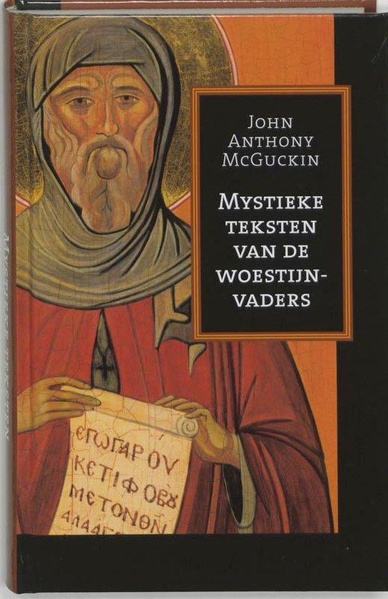 Mystieke Teksten Van De Woestijnvaders - John Anthony Mcguckin | Readingchampions.org.uk