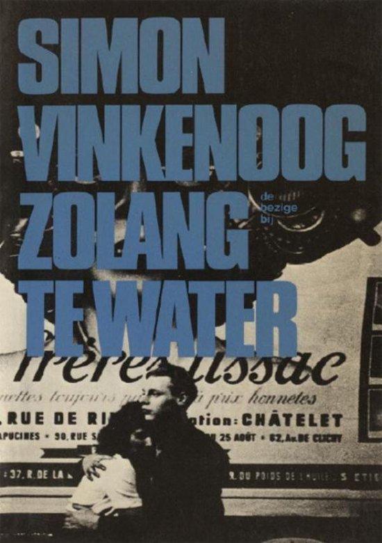 Zolang te water - Simon Vinkenoog pdf epub