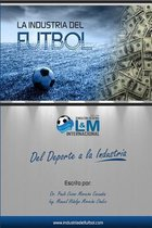 La Industria del Futbol