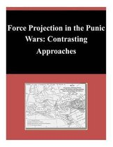 Force Projection in the Punic Wars