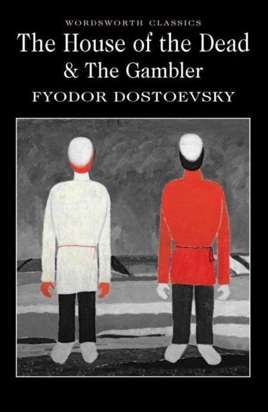 Boek cover The House of the Dead / The Gambler van Fyodor Dostoevsky (Paperback)