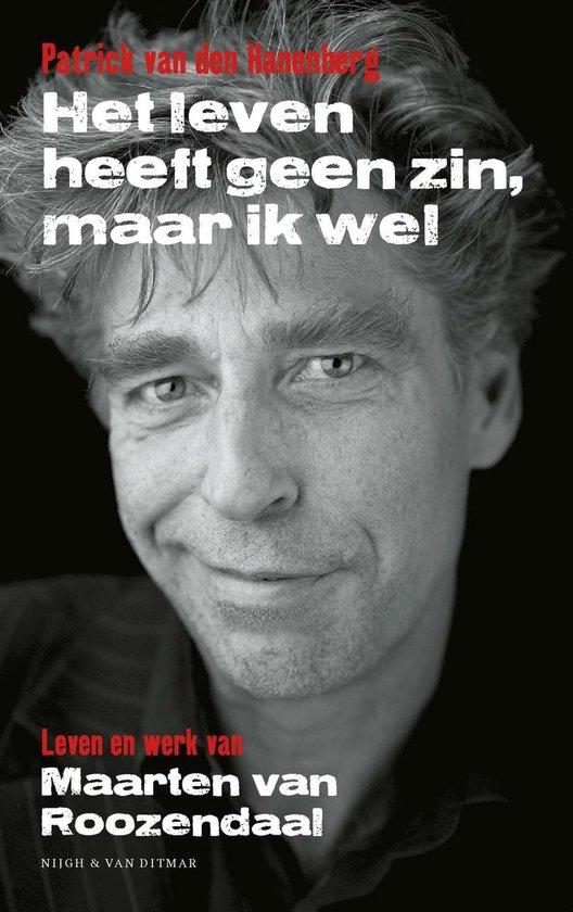 Boek cover Het leven heeft geen zin, maar ik wel van Patrick van den Hanenberg
