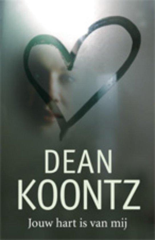 Boek cover Jouw hart is van mij van Dean R. Koontz (Paperback)