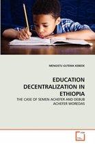 Education Decentralization in Ethiopia