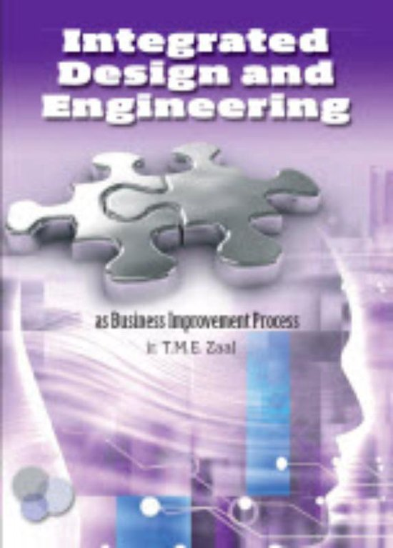 Integrated design and engineering - T.M.E. Zaal |