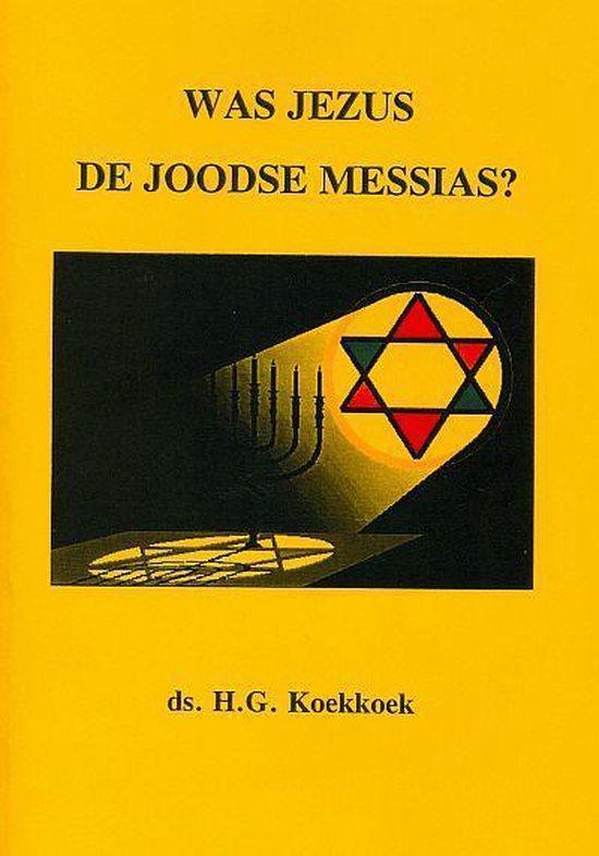 Koekkoek, Was Jezus de joodse messias - H.G. Koekkoek  