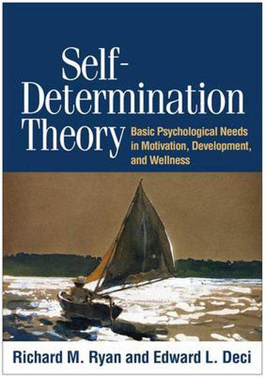 Boek cover Self-Determination Theory : Basic Psychological Needs in Motivation, Development, and Wellness van Richard M. Ryan (Paperback)