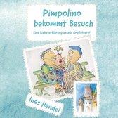 Pimpolino bekommt Besuch