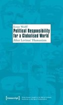 Political Responsibility for a Globalised World - After Levinas' Humanism