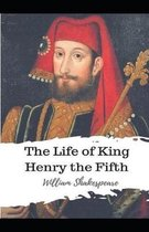 The Life of King Henry V Annotated
