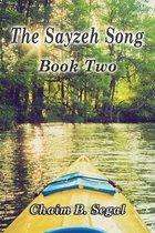 Boek cover The Sayzeh Song van Chaim B Segal