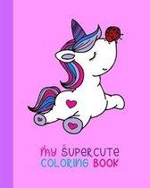My Supercute Coloring Book