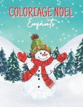 Coloriage Noel Enfants: Livre de coloriage pour enfants, Magnifiques dessins de Noel a colorier