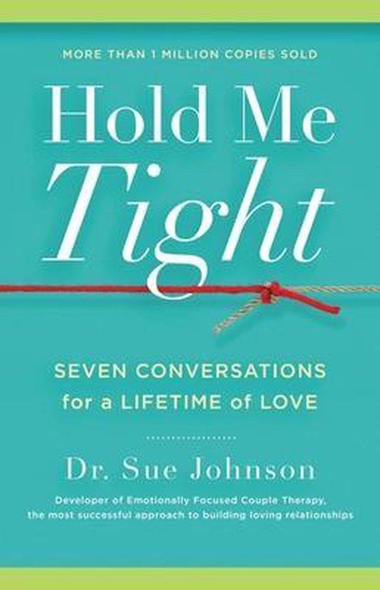 Boek cover Hold Me Tight van Dr Sue Johnson (Hardcover)