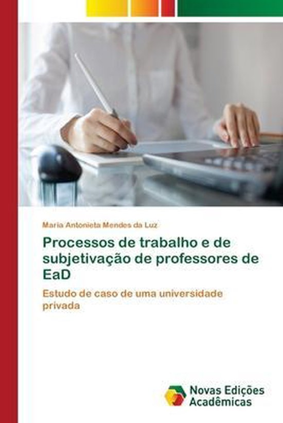 Processos de trabalho e de subjetivacao de professores de EaD