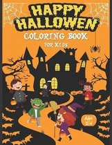 Happy Halloween Coloring Book For Kids Ages 2-4
