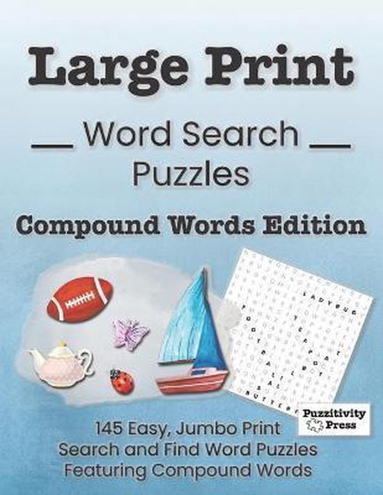 Large Print Word Search Puzzles Compound Words Edition