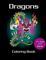 Dragons Coloring Book for Boys and Girls
