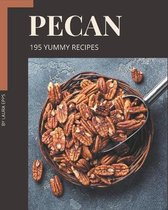 195 Yummy Pecan Recipes