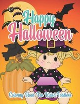 Happy Halloween Coloring Book For Kids &Toddlers