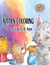 Kitties Coloring Book for Kids Ages 4-8
