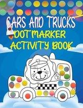 Dot Marker Activity Book: Cars And Trucks