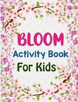 Bloom Activity Book For Kids