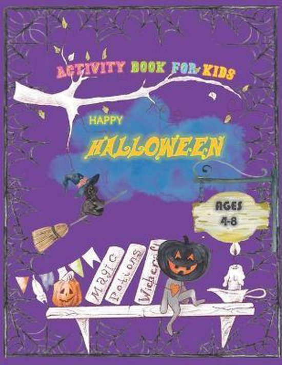 Happy Halloween Activity Book for Kids Ages 4-8.