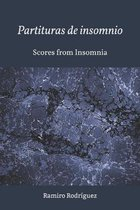 Partituras de insomnio / Scores from insomnia