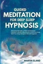Guided Meditation for Deep Sleep Hypnosis