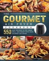The Gourmet Air Fryer Cookbook