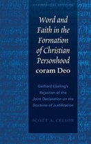 Word and Faith in the Formation of Christian Personhood coram Deo