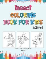 Insect Coloring Book for Kids Ages 4-8