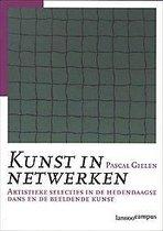 KUNST IN NETWERKEN - TWEEDE EDITIE