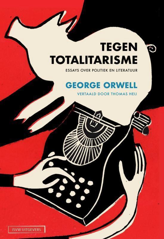 Boek cover Tegen totalitarisme van George Orwell (Hardcover)