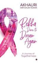 Rekha Dares to Dream Again