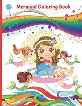 Mermaid Coloring Book: Little Mermaid Coloring Book For Kids Coloring book for girls 4-8 years