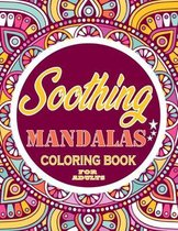 Soothing mandalas Coloring Book For Adults